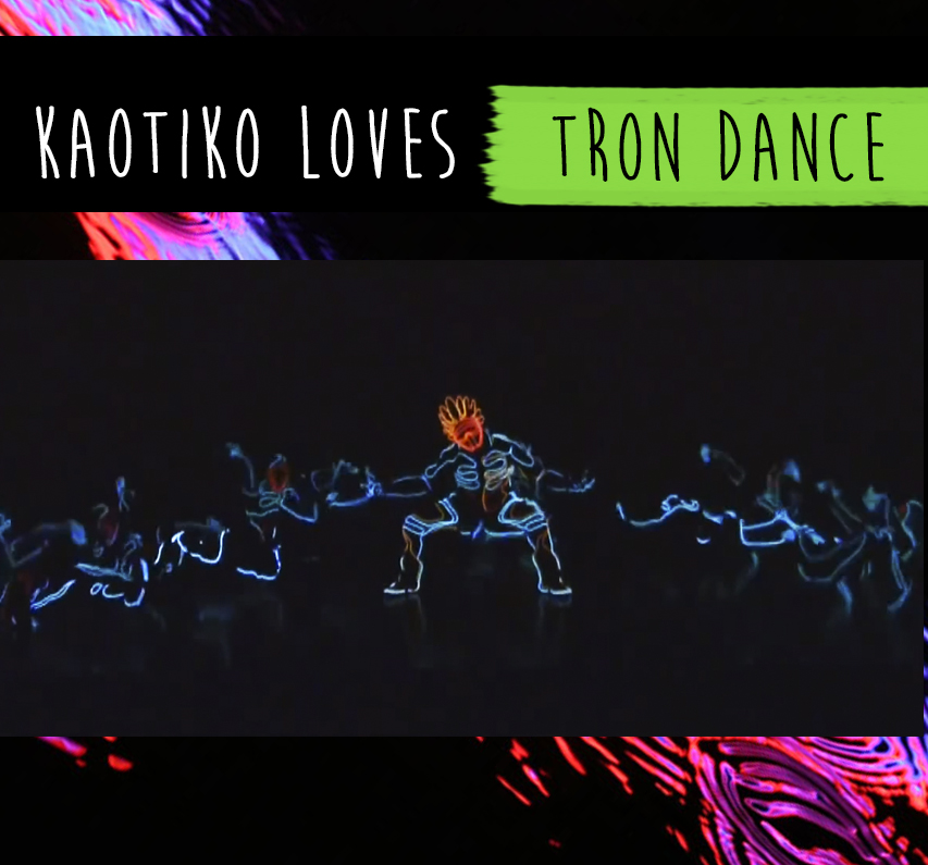 Cover Tron Dance Blog Kaotiko Street Style